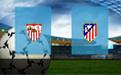 Прогноз на Севилью и Атлетико Мадрид 6 января 2019