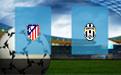 Прогноз на Атлетико и Ювентус 20 февраля 2019