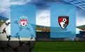 Прогноз на Ливерпуль и Борнмут 9 февраля 2019