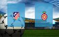 Прогноз на Атлетико и Жирону 2 апреля 2019