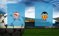 Прогноз на Севилью и Валенсию 31 марта 2019