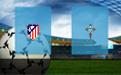 Прогноз на Атлетико и Сельту 13 апреля 2019