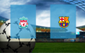 Прогноз на Ливерпуль и Барселону 7 мая 2019