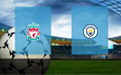 Прогноз на Ливерпуль и Манчестер Сити 4 августа 2019