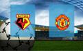 Прогноз на Уотфорд и Манчестер Юнайтед 22 декабря 2019