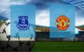 Прогноз на Эвертон и Манчестер Юнайтед 1 марта 2020