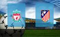 Прогноз на Ливерпуль и Атлетико 11 марта 2020