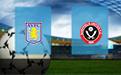 Прогноз на Астон Виллу и Шеффилд Юнайтед 17 июня 2020