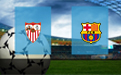 Прогноз на Севилью и Барселону 19 июня 2020