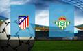 Прогноз на Атлетико и Бетис 11 июля 2020