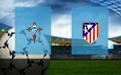 Прогноз на Сельту и Атлетико 7 июля 2020
