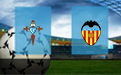 Прогноз на Сельту и Валенсию 19 сентября 2020