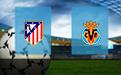Прогноз на Атлетико и Вильярреал 3 октября 2020