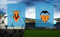 Прогноз на Вильярреал и Валенсию 18 октября 2020