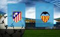Прогноз на Атлетико и Валенсию 24 января 2021