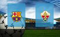 Прогноз на Барселону и Эльче 24 февраля 2021
