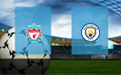 Прогноз на Ливерпуль и Манчестер Сити 7 февраля 2021