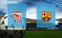 Прогноз на Севилью и Барселону 27 февраля 2021