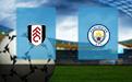 Прогноз на Фулхэм и Манчестер Сити 13 марта 2021