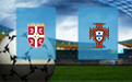 Прогноз на Сербию и Португалию 27 марта 2021