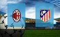 Прогноз на Милан и Атлетико 28 сентября 2021